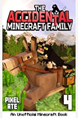 The Accidental Minecraft Family: Book 4 Kindle Edition