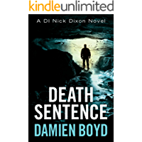 Death Sentence (DI Nick Dixon Crime Book 6)