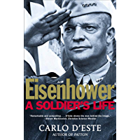 Eisenhower: A Soldier's Life (English Edition)