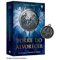 Torre do Alvorecer. Um Romance de Trono de Vidro + Brinde