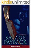 SAVAGE PAYBACK (Jack Calder Crime Series #3)