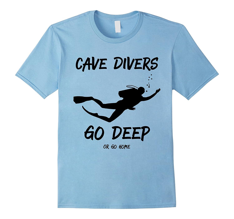 Cave Divers Go Deep or Go Home-Vaci