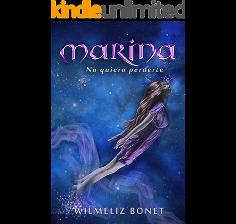 Marina: no quiero perderte (Herederos del mar nº 1) eBook: Bonet ...