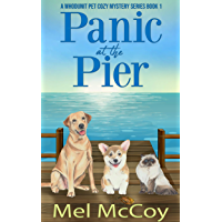 Panic at the Pier (A Whodunit Pet Cozy Mystery Series Book 1) (English Edition)