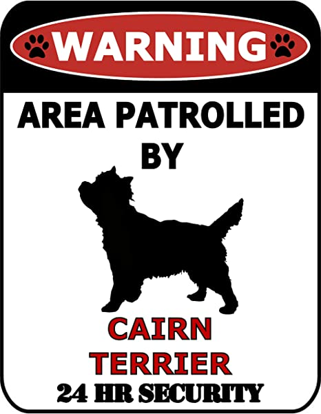 WARNING CAIRN TERRIER SIGN CAUTION SIGN BEWARE OF THE DOG SIGN HOUSE PLAQUE SIGN