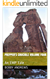 Prepper's Crucible-Volume Four: A Post Apocalyptic Tale