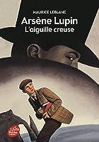 Arsène Lupin L'Aiguille Creuse - Texte Intégral