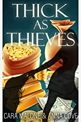 Thick as Thieves: A Lesbian Romance Heist Kindle Edition