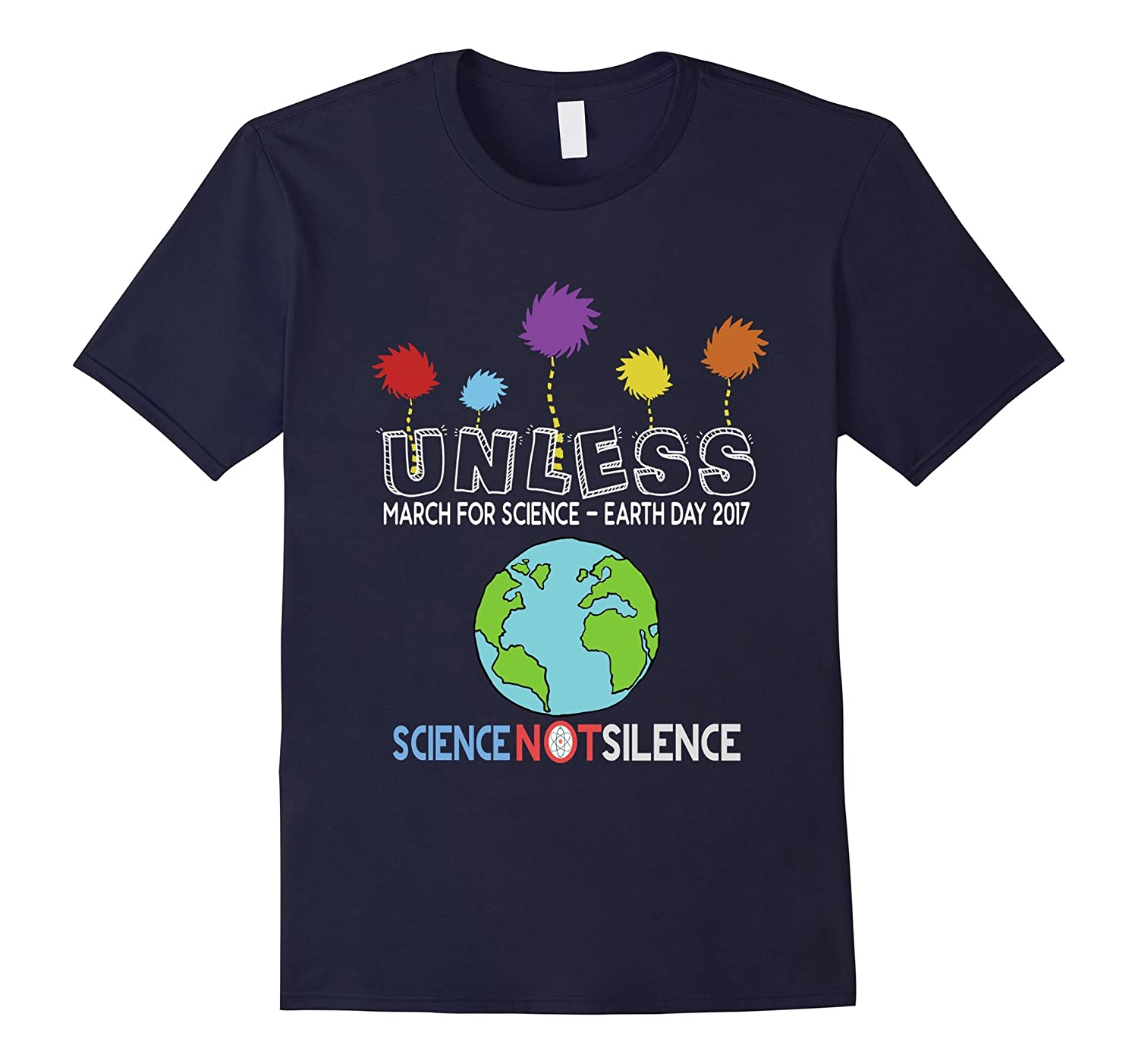 Unless Funny Cool T-shirt Science Not Silence T-shirt-CD