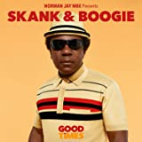 Norman Jay MBE Presents Good Times - Skank & Boogie