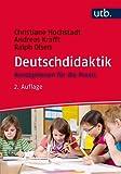 Deutschdidaktik: Konzeptionen für die Praxis