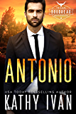 Antonio (Texas Boudreau Brotherhood Book 2)