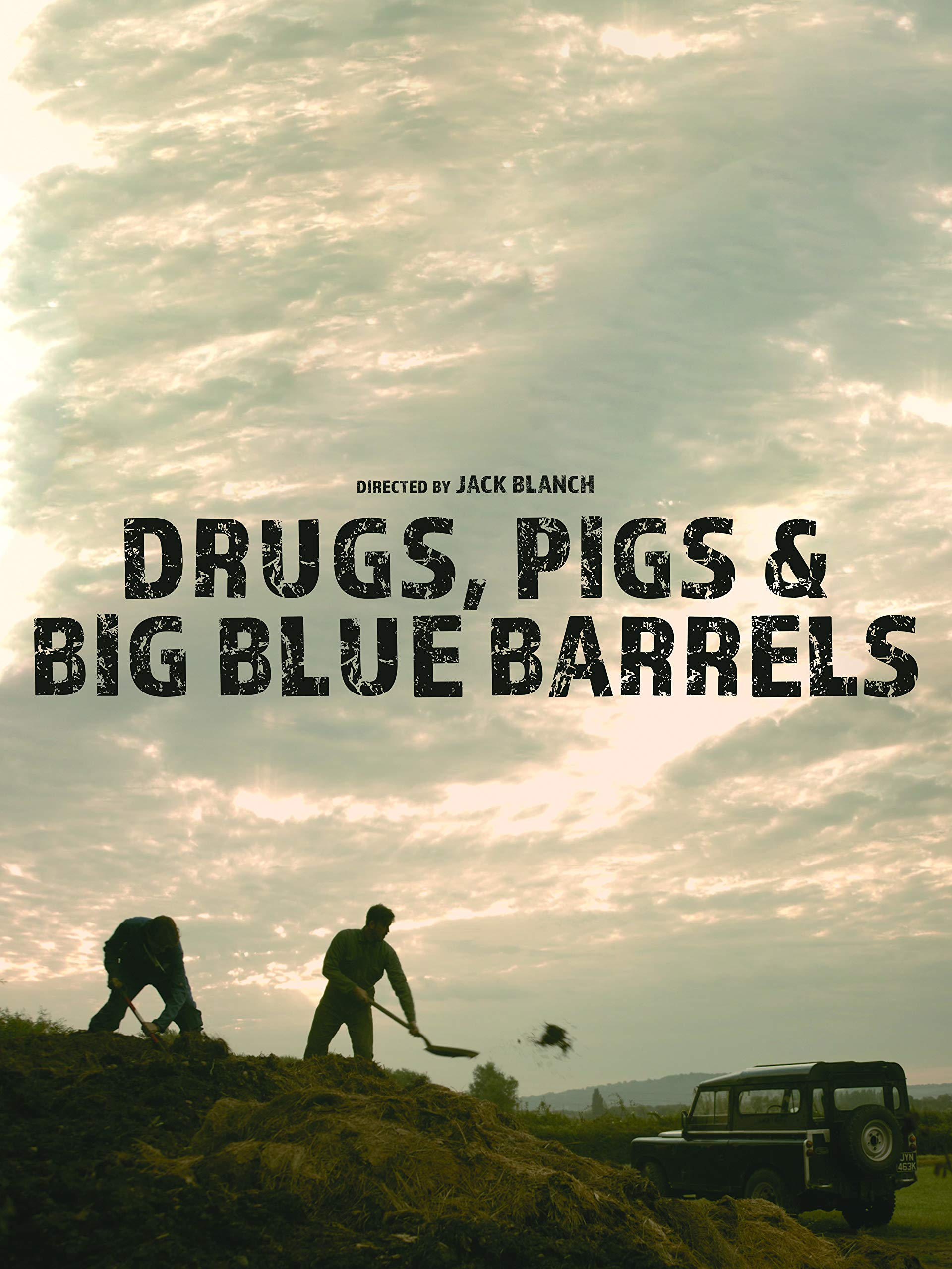 Drugs, Pigs & Big Blue Barrels on Amazon Prime Video UK