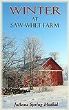 Winter at Saw-whet Farm