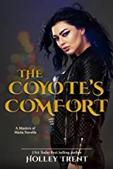 The Coyote's Comfort: A Masters of Maria Novella Kindle Edition