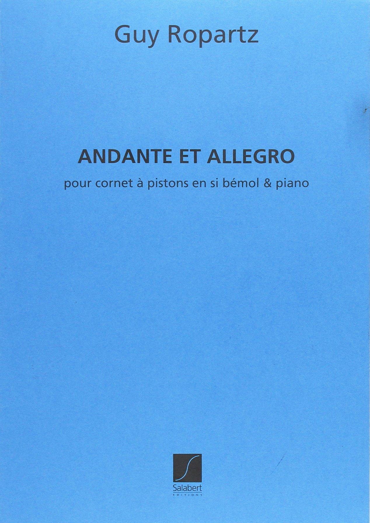Andante et allegro pour cornet à pistons en si b et piano Partition – 1 janvier 2009 Ropartz Joseph-Guy Salabert B0029U2R82 49330