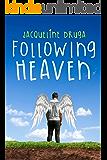 Following Heaven