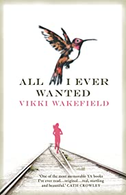 All I Ever Wanted (English Edition)