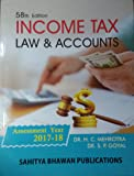 INCOME TAX LAW AND ACCOUNTS 58th EDITION (2017-18)