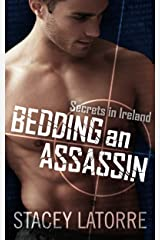 Bedding An Assassin (Secrets in Ireland - Book 1) Kindle Edition