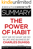 Summary: The Power of Habit - Why We Do What We Do in Life and Business by Charles Duhigg