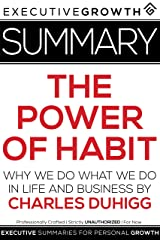 Summary: The Power of Habit - Why We Do What We Do in Life and Business by Charles Duhigg Kindle Edition