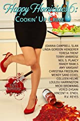 Happy Homicides 6: Cookin' Up Crime Kindle Edition