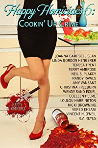 Happy Homicides 6: Cookin' Up Crime