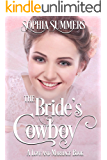 The Bride's Cowboy (Love and Marriage Book 2)