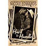 Hard to Handle (The Walkers of Coyote Ridge Book 4)