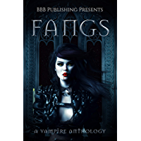 Fangs: A Vampire Anthology (English Edition)