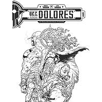 UCC Dolorès - T01 - N&B: Edition spéciale noir & blanc