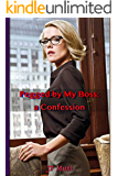 Pegged by My Boss: A Confession