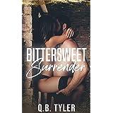 Bittersweet Surrender (A Bittersweet Novel Book 1)