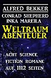 Weltraum-Abenteuer: Acht Science Fiction Romane auf 1112 Seiten