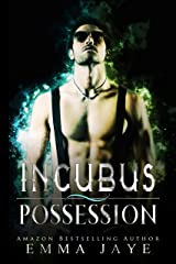 Incubus Possession Kindle Edition