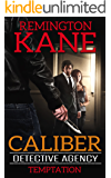Caliber Detective Agency - Temptation