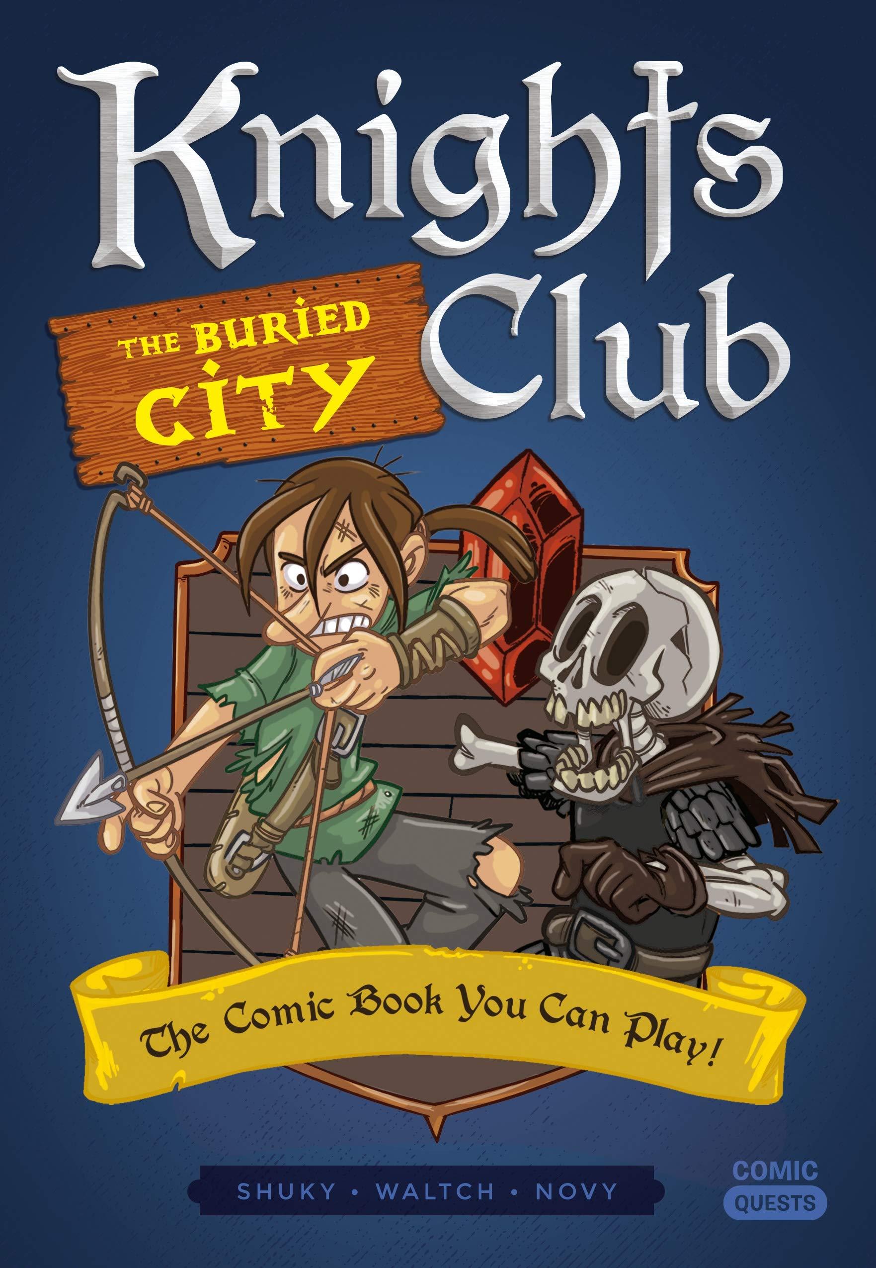 COMIC QUESTS BURIED CITY (Knights Club): Amazon.es: Shuky, Waltch, Novy: Libros en idiomas extranjeros