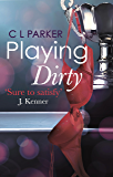 Playing Dirty (The Monkey Business Trilogy Book 1)