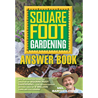 Square Foot Gardening Answer Book (All New Square Foot Gardening)