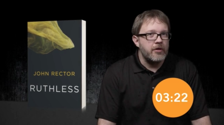 My Book In 15 Seconds Ruthless By John Rector