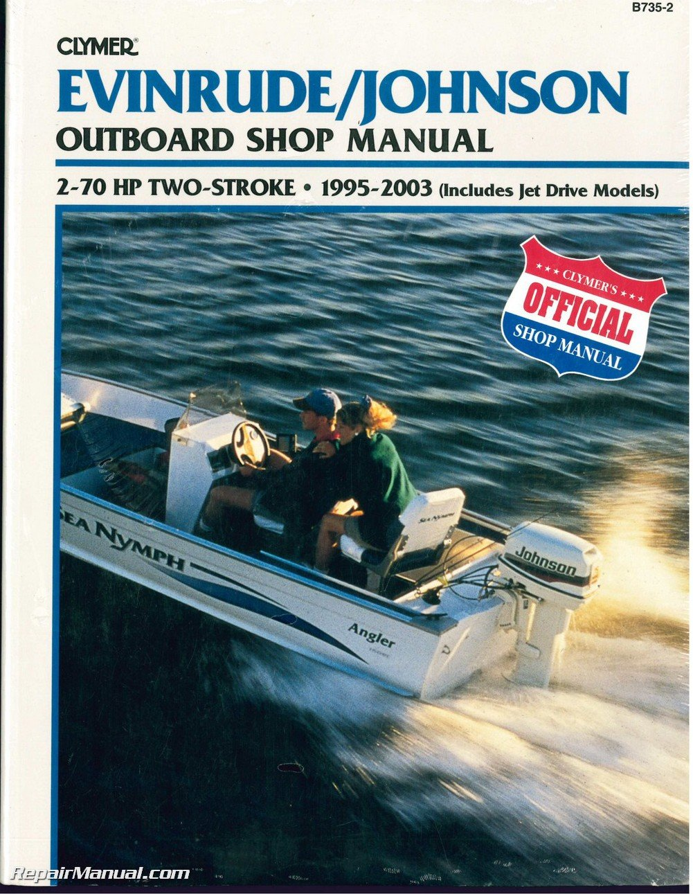 NOS-B735-2 1995-2003 Evinrude/Johnson Outboard Shop Manual, 2-70 HP Two- Stroke (includes Jet Drives) by Clymer: Manufacturer: Amazon.com: Books