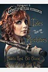 Tales from the Archives: Volume 8 Kindle Edition