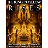 The King in Yellow Rises [Annotated] [Illustrated] [Translated]: The Lost Book of Carcosa (Lovecraftian Librarium 3)