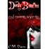 Red Moon Secrets (Deadly Beauties #3)