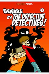 Beware it's the Defective Detectives - Volume 1 Kindle Edition