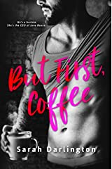 But First, Coffee Kindle Edition