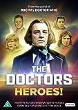 The Doctors - Heroes! [Region 0 Multi-Region