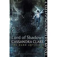 The Dark Artifices. Lord Of Shadows - Volumen