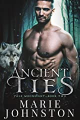 Ancient Ties (Pale Moonlight Book 2) Kindle Edition